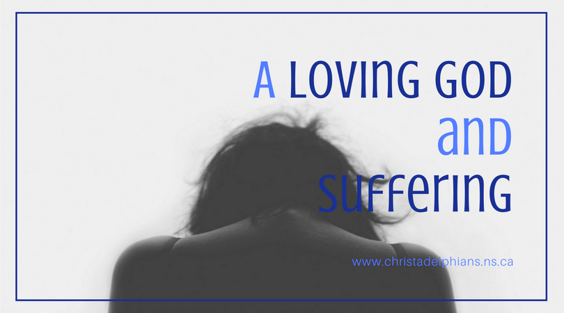 A loving God and suffering